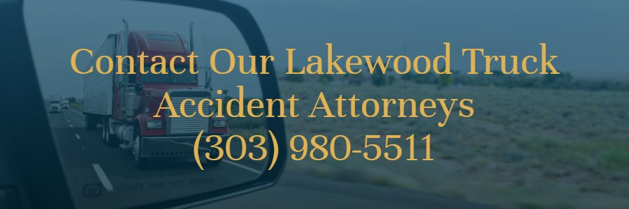 Lakewood big rig accident attorneys
