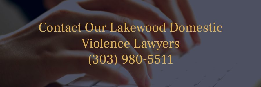 Lakewood CO domestic violence attorneys